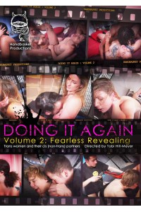 Doing it Again, Vol 2: Fearless Revealing