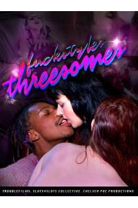 Fuckstyles 3: Threesomes