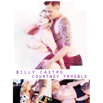 Billy Castro and Courtney Trouble
