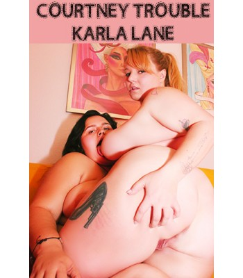 Karla Lane and Courtney Trouble