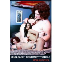 Sinn Sage and Courtney Trouble: Strap On Lovers