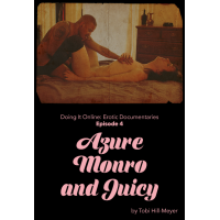 Azure Monroe and Juicy