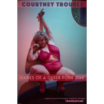 Diaries of a Queer Porn Star