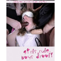 Girls Rule Boys Drool: Face Fucking The Handyman