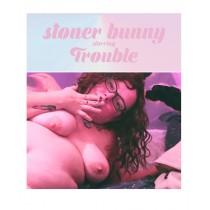 Stoner Bunny Trouble