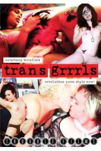 Trans Grrrls: Revolution Porn Style Now!